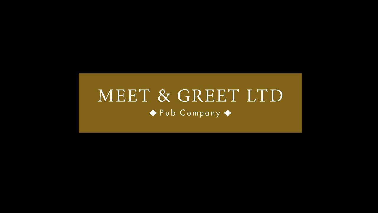 Meet And Greet Ltd Pub Company